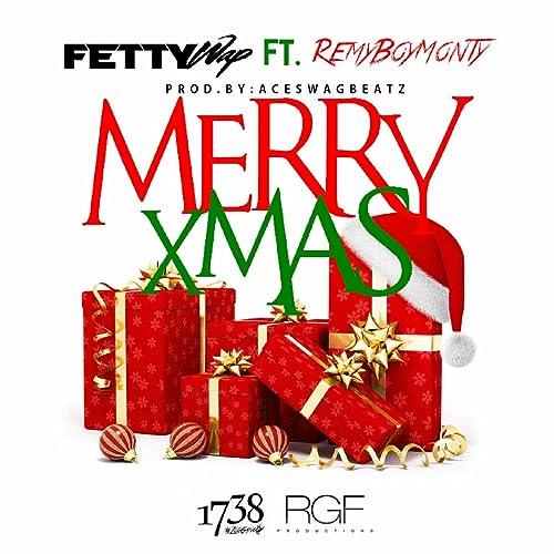 Merry Xmas Feat Monty Clean By Fetty Wap On Amazon Music