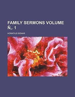 Family Sermons Volume N . 1
