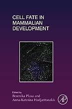 Cell Fate in Mammalian Development (ISSN Book 128)