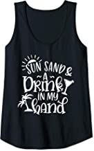 Womens Sun Sand And A Drink In My Hands Tank Top