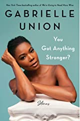 You Got Anything Stronger?: Stories (English Edition) eBook Kindle