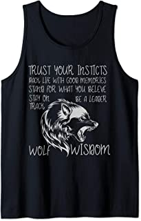 Wolf Wisdom Phrase Inspirational Wolves Saying Tank Top
