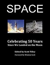 SPACE: Celebrating 50 Years Since We Landed on the Moon