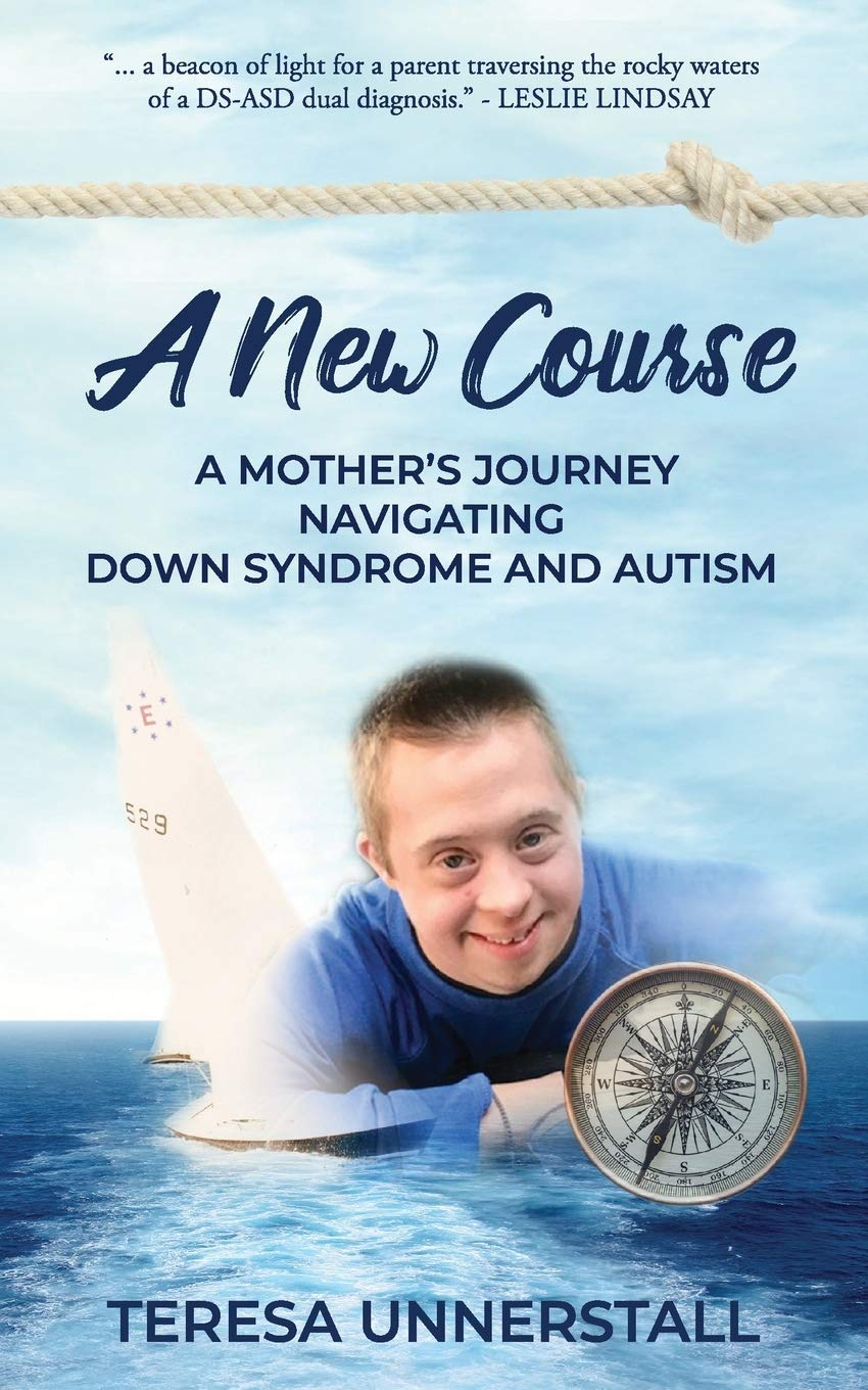 Image OfA New Course: A Mother's Journey Navigating Down Syndrome And Autism