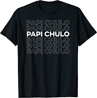 Papi Chulo Tshirt As Fathers Day Gift