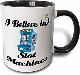 3dRose 105546_4 I Believe In Slot Machines Ceramic Mug, 11 oz, Black/White