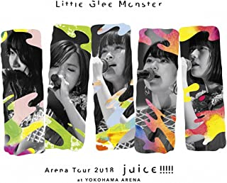 Little Glee Monster Arena Tour 2018 - juice !!!!! - at YOKOHAMA ARENA(初回生産限定盤) [Blu-ray]