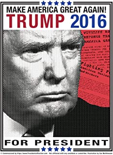 Donald Trump For President Poster (2016 Campaign) features Trump with his serious,..