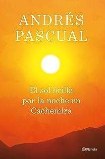 El sol brilla por la noche en Cachemira (Spanish Edition)