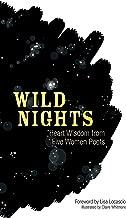 Wild Nights: Heart Wisdom from Five Women Poets