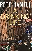 Best a drinking life a memoir Reviews