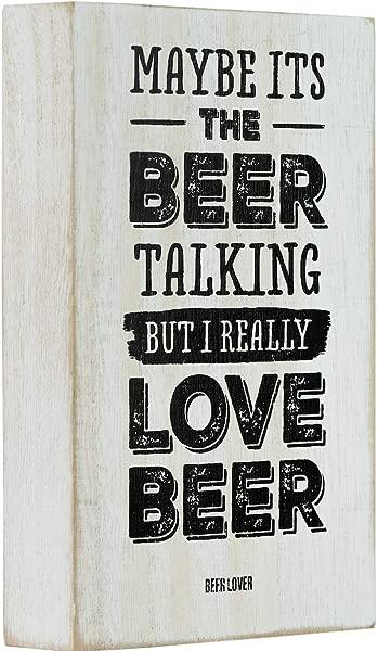 Mojo 木块招牌上有啤酒报价,也许是啤酒在说话,但我真的很喜欢 4X6 英寸的啤酒