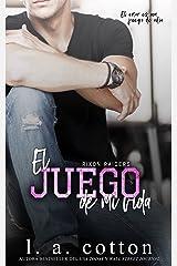 El Juego De Mi Vida (Los Rixon Raiders nº 3) (Spanish Edition) eBook Kindle