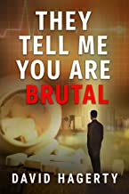 They Tell Me You Are Brutal (Duncan Cochrane Book 3)