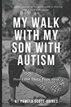 My Walk with My Son with Autism