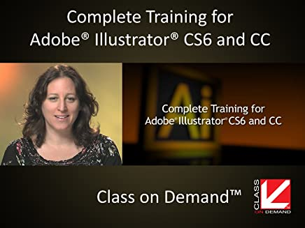 Complete Training for Adobe Illustrator CS6 & CC