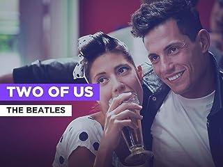 Two Of Us al estilo de The Beatles