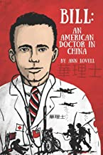 Bill:: An American Doctor in China