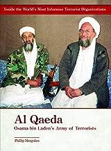 Al-qaeda: Osama Bin Laden's Army of Terrorists (Inside the World's Most Infamous Terrorist Organizations)