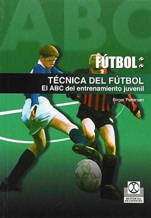Futbol / Soccer: Tecnica Del Futbol. El Abc Del Entrenamiento Juvenil / Soccer Techniques
