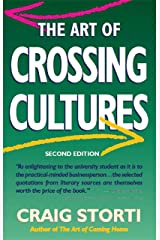 The Art of Crossing Cultures Kindle Edition