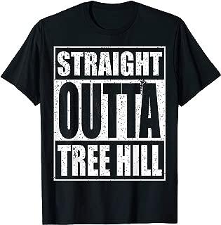 Straight Outta Tree Hill T-Shirt Wilmington North Carolina