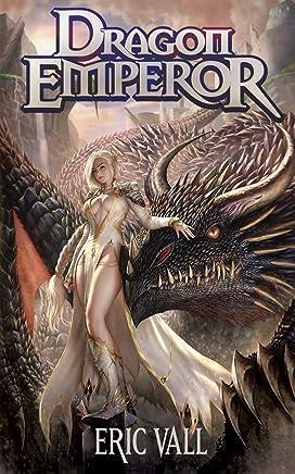 Dragon Emperor: Human to Dragon to God (English Edition)