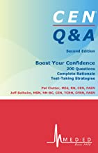 CEN Q & A | Practice Questions, Rationales and Test-taking Strategies
