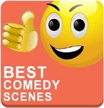 Best Comedy Scenes