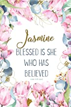 Jasmine: Blessed is She Who Has Believed -Luke 1:45(asv): Personalized Christian Notebook for Women