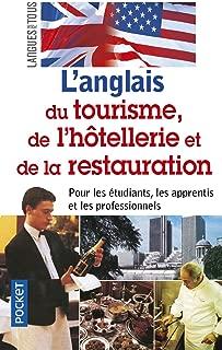 L'anglais du tourisme, de l'hotellerie et de la restauration (in French and English) (French Edition)