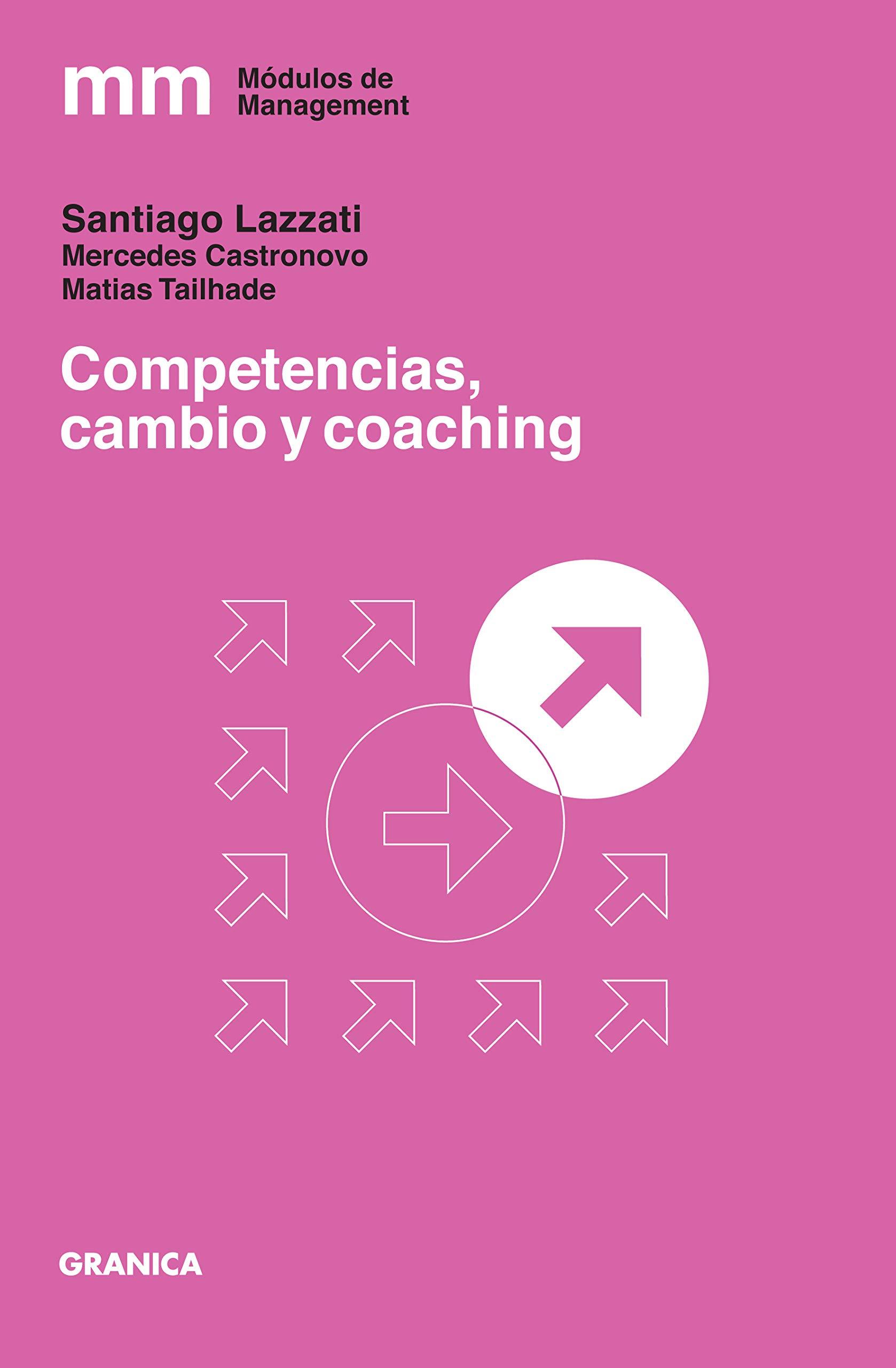 Competencias Cambio y Coaching (Spanish Edition)