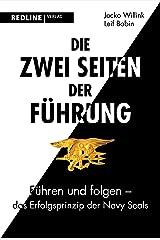Die zwei Seiten der Führung: Führen und folgen - das Erfolgsprinzip der Navy SEALs (German Edition) Kindle Edition