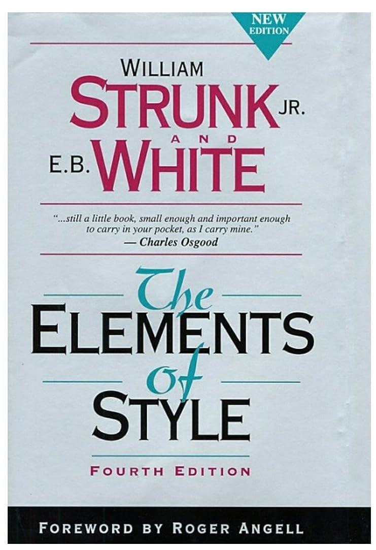 綺麗なクリエイティブ強いThe Elements of Style (English Edition)