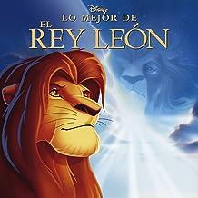 Lo Mejor De El Rey León (Best Of Lion King)
