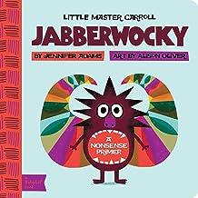 Jabberwocky: A BabyLit® Nonsense Primer (BabyLit Primers)