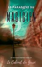 Le Paradoxe du magicien: Romance et magie