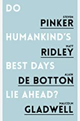 Do Humankind's Best Days Lie Ahead? Kindle Edition