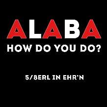Alaba - How Do You Do?