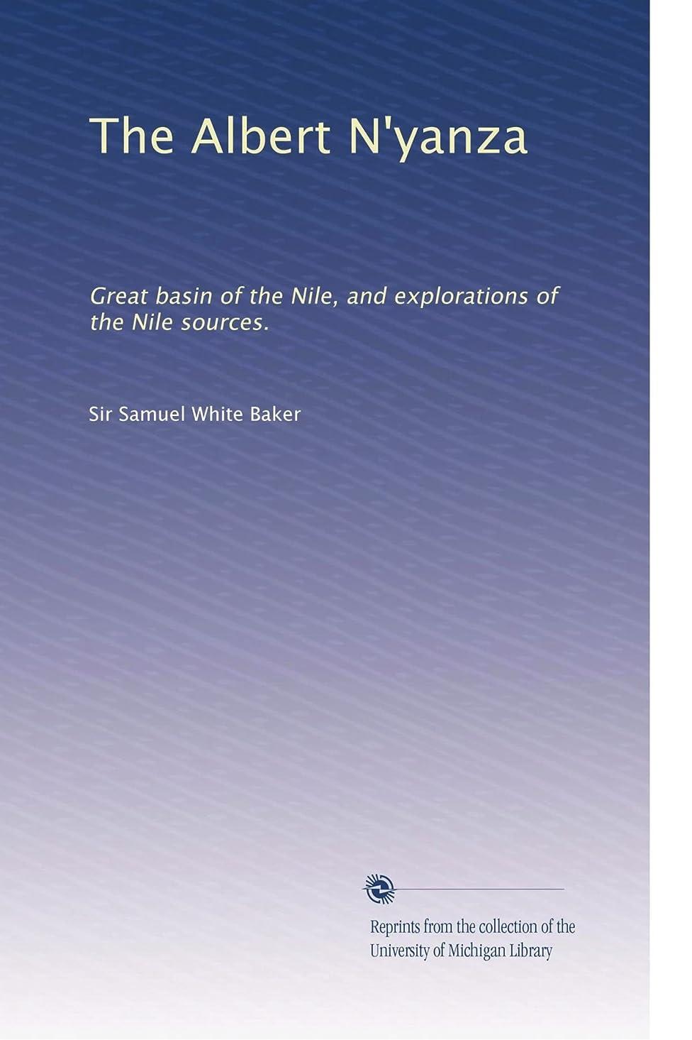 隔離スタッフ整理するThe Albert N'yanza: Great basin of the Nile, and explorations of the Nile sources.