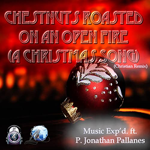 Christmas Remix.Chestnuts Roasted On An Open Fire A Christmas Song