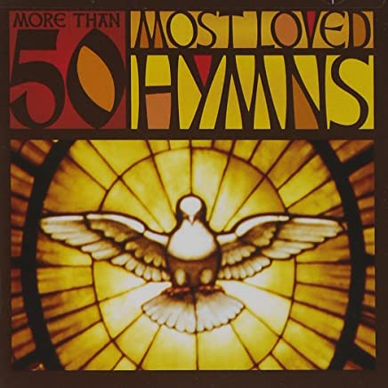 More Than 50 Most Loved Hymns