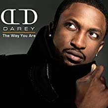 darey the way you are