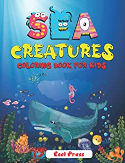 Sea Creatures Coloring Book for Kids: | Ocean Coloring Books for kids | Sea Animal Book for kids | Underwater Animals