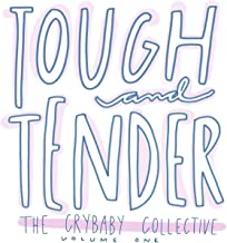 Tough and Tender: Volume One