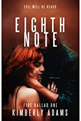 Eighth Note (Fire Ballad Book 1) Kindle Edition
