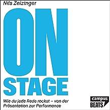 On Stage (German edition): Wie du jede Rede rockst - von der Präsentation zur Performance