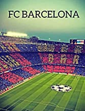 FC Barcelona Notebook: Graph Paper: 4x4 Quad Rule, Student Exercise Book Math Science Grid 200 pages (Football Soccer Notebook)