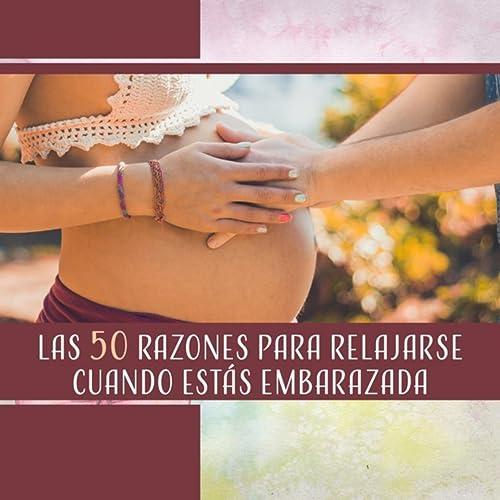 Las 50 Razones para Relajarse Cuando Estás Embarazada by ...