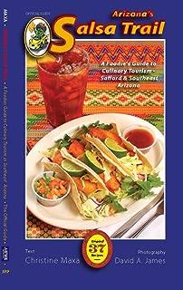 Arizona's Salsa Trail - A Foodie's Guide to Culinary Tourism in Southeastern Arizona